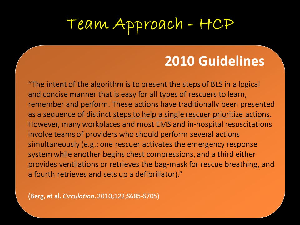 Team Approach - HCP 2010 Guidelines
