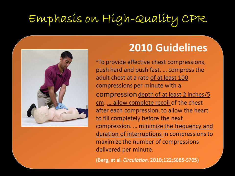 Emphasis on High-Quality CPR
