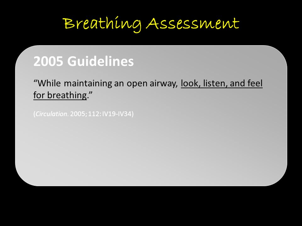 Breathing Assessment 2005 Guidelines