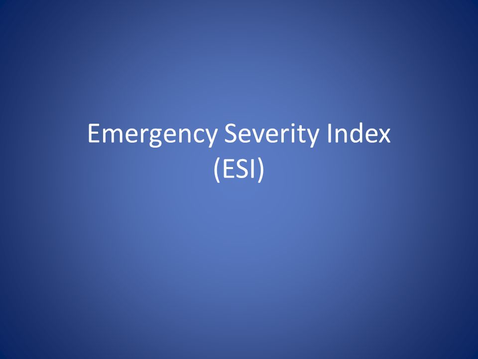 Emergency Severity Index (ESI)