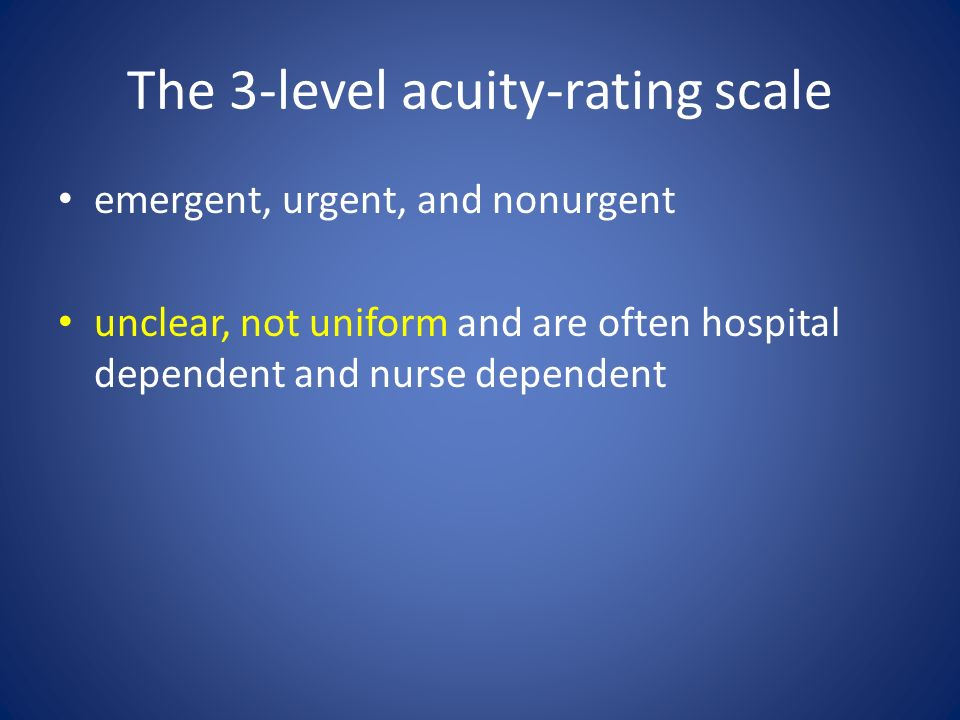 The 3-level acuity-rating scale