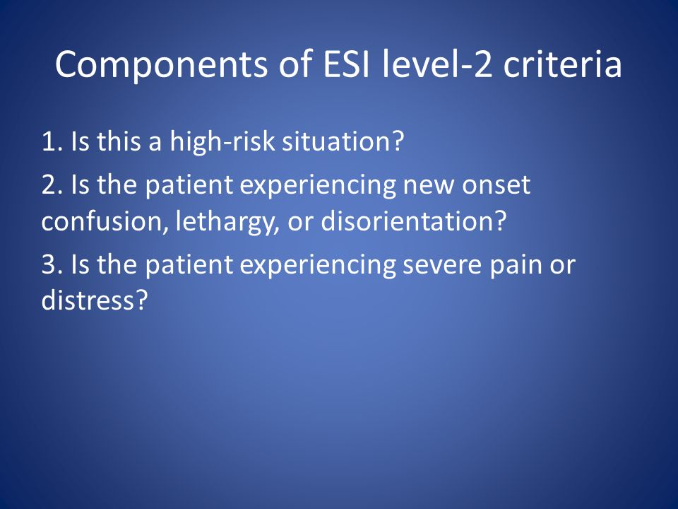Components of ESI level-2 criteria