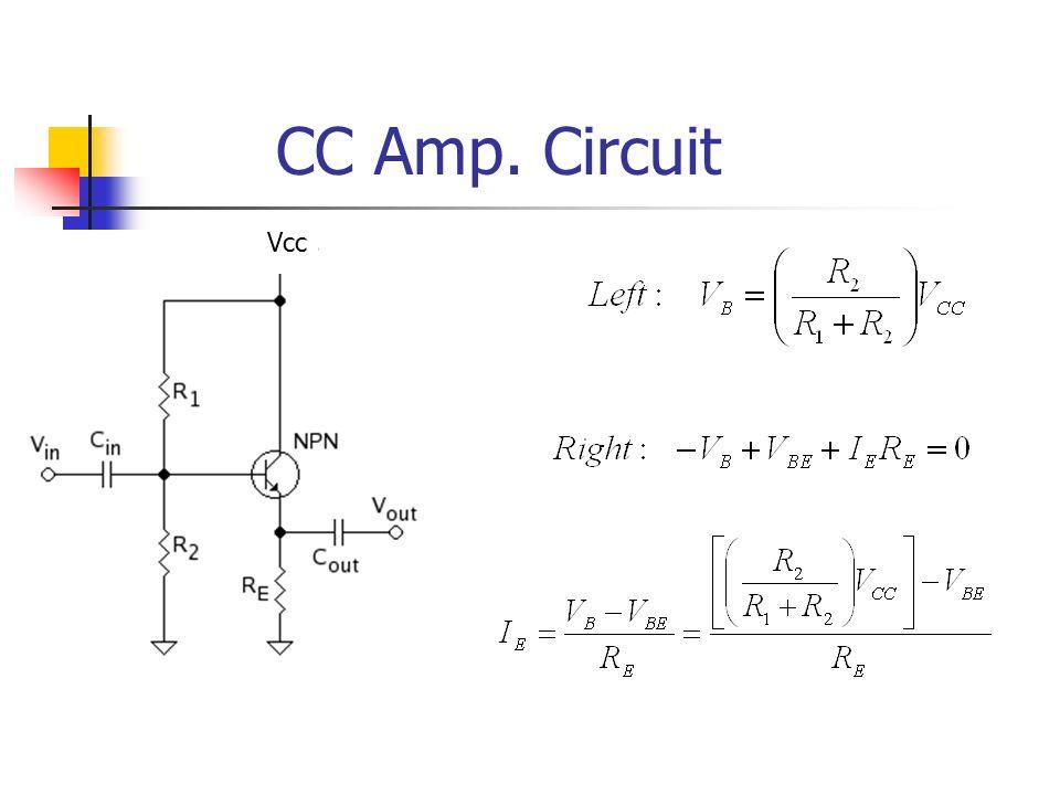 CC Amp. Circuit Vcc
