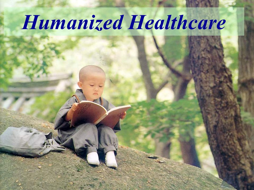 Humanized Healthcare