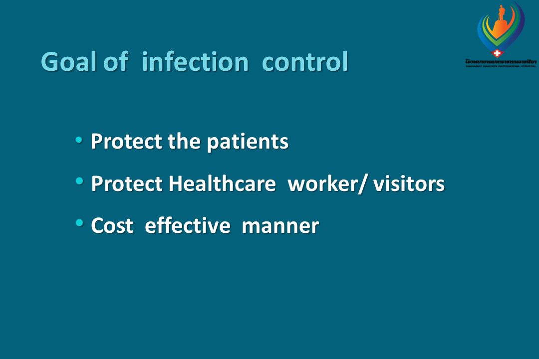 Goal of infection control
