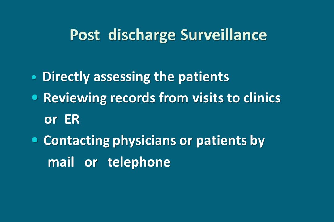 Post discharge Surveillance