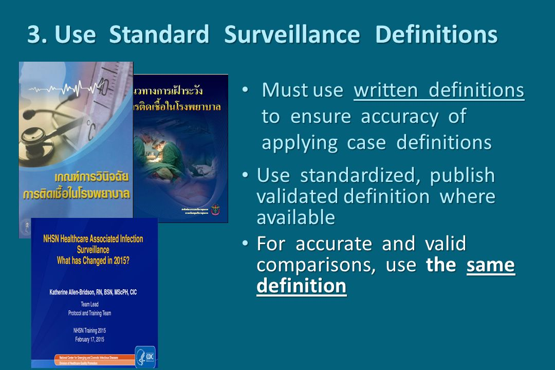 3. Use Standard Surveillance Definitions