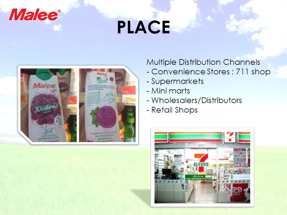 PLACE Multiple Distribution Channels Convenience Stores : 711 shop