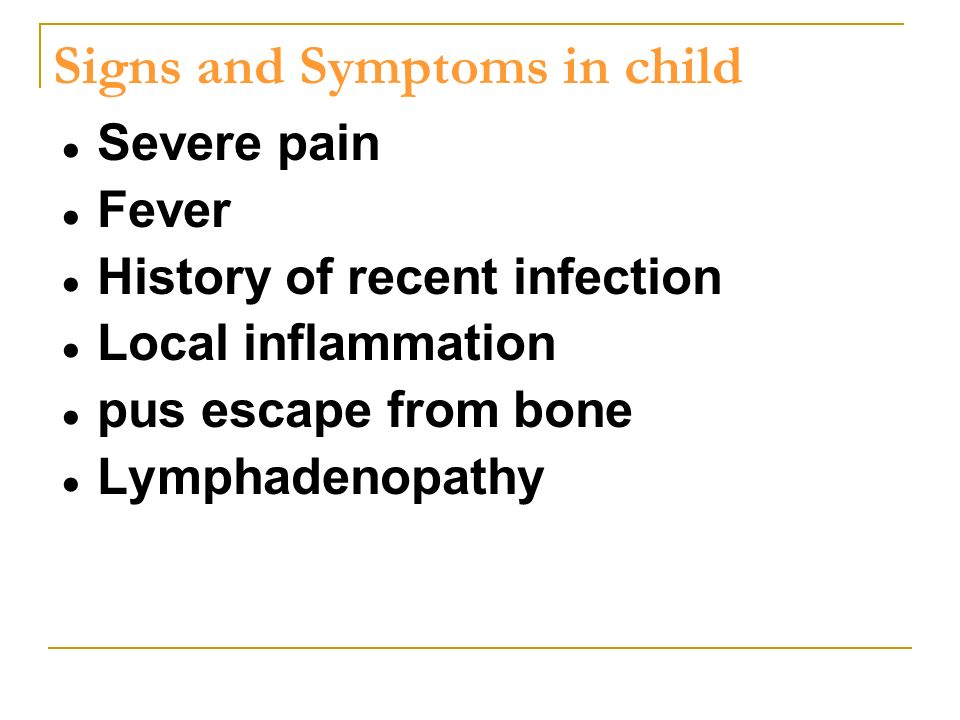 Signs and Symptoms in child