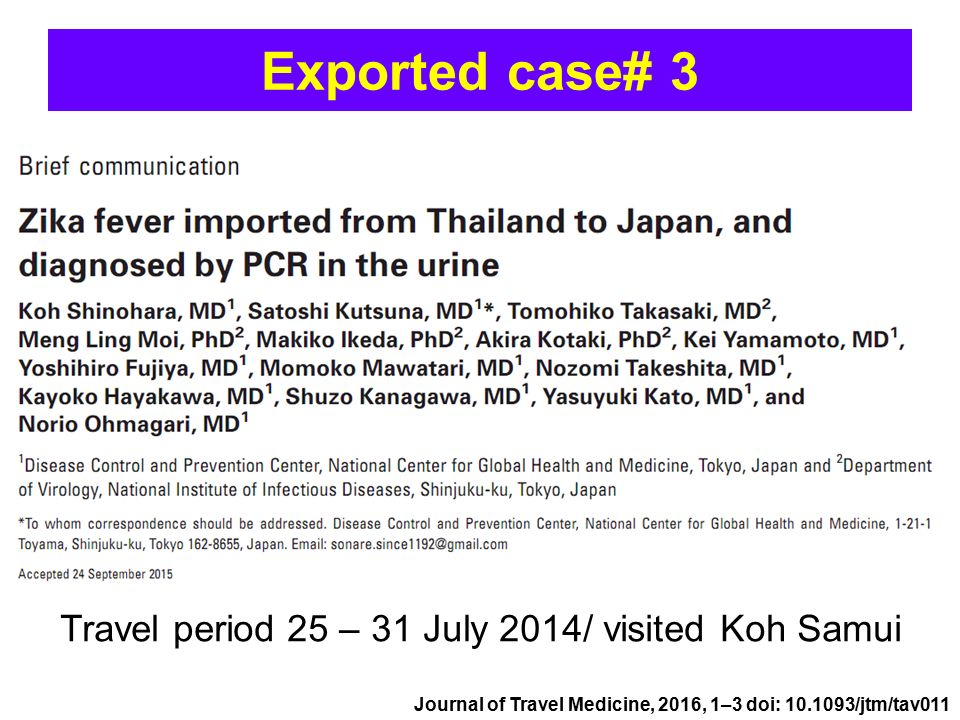 Exported case# 3 Travel period 25 – 31 July 2014/ visited Koh Samui