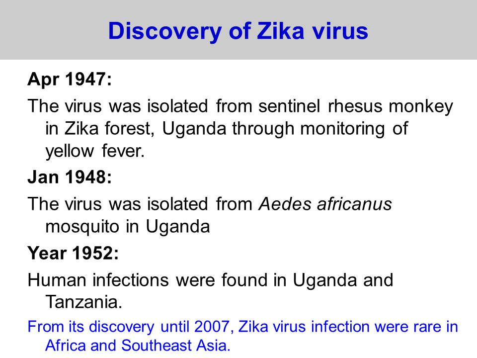 Discovery of Zika virus