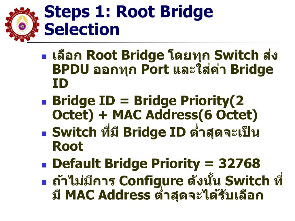 Steps 1: Root Bridge Selection