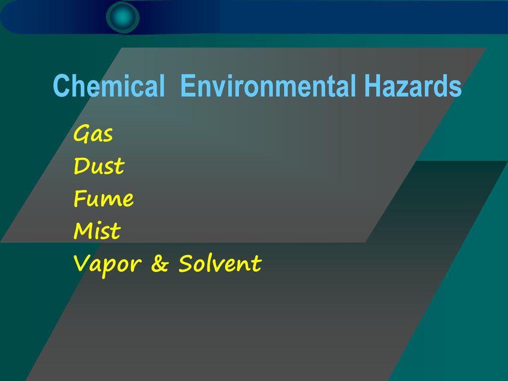 Chemical Environmental Hazards