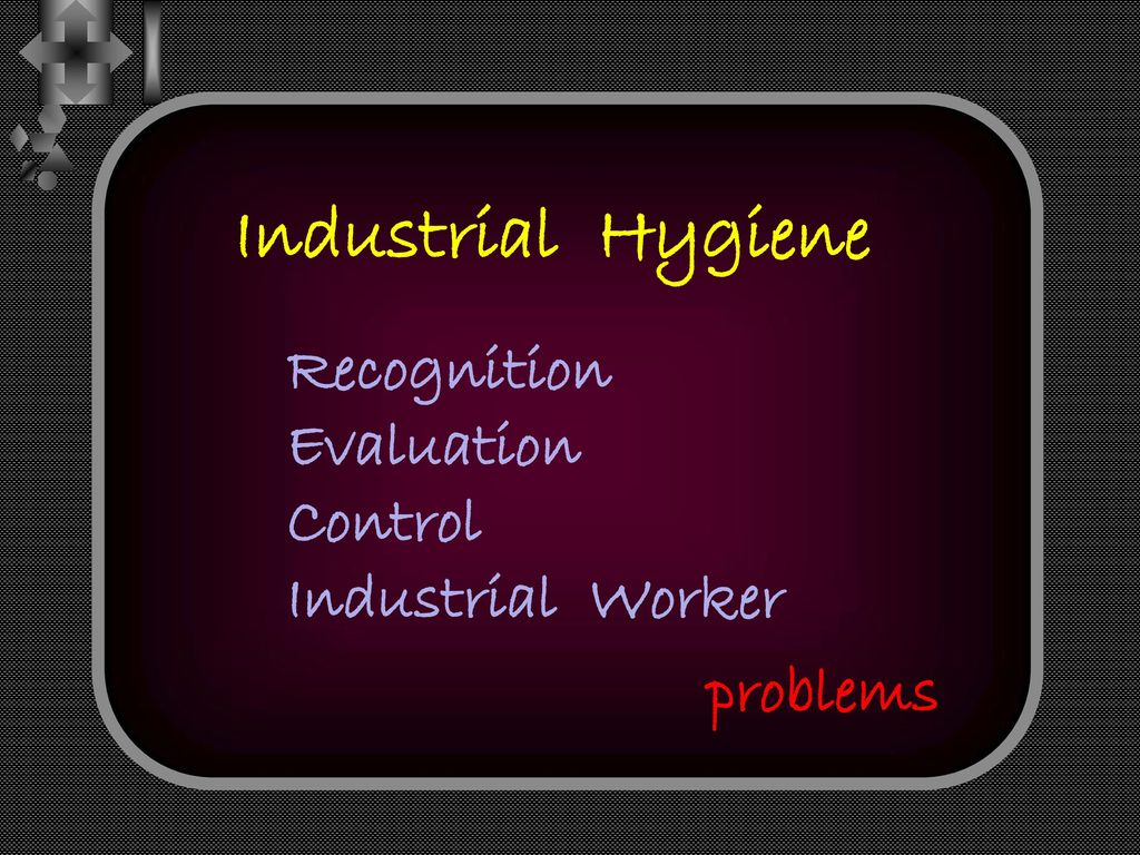 Industrial Hygiene Recognition Evaluation Control Industrial Worker