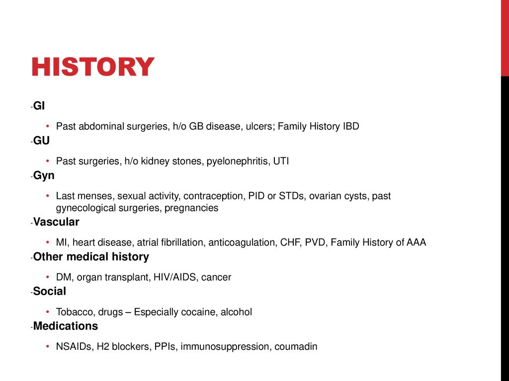 History -GI -GU -Gyn -Vascular -Other medical history -Social