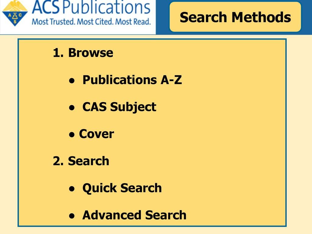 Search Methods Browse Publications A-Z CAS Subject Cover Search