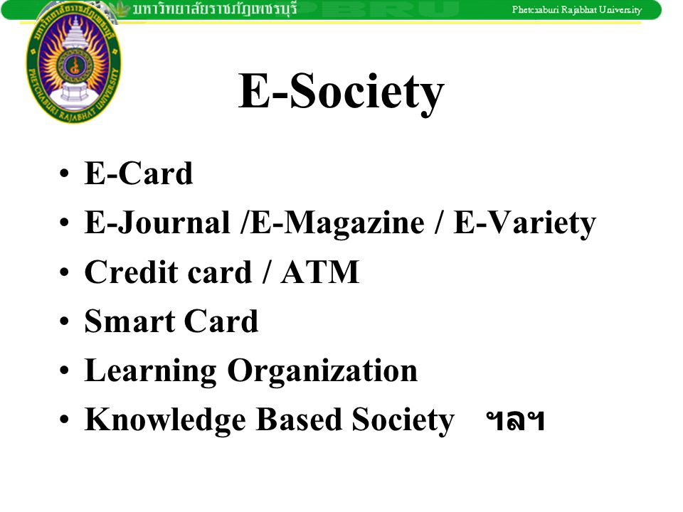 E-Society E-Card E-Journal /E-Magazine / E-Variety Credit card / ATM