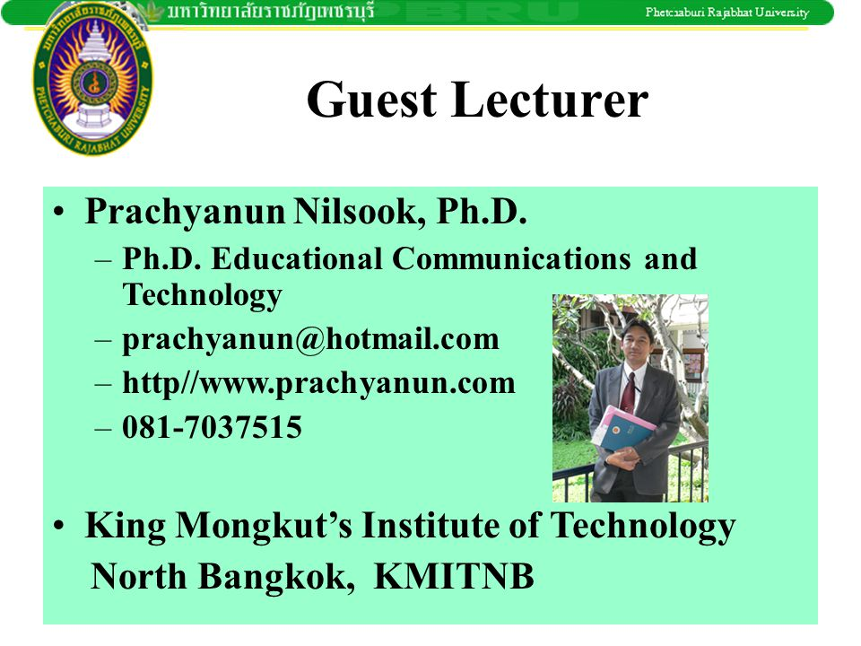 Guest Lecturer Prachyanun Nilsook, Ph.D.