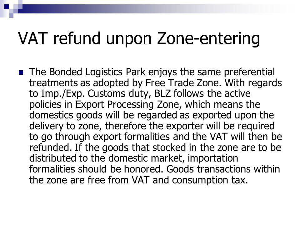 VAT refund unpon Zone-entering
