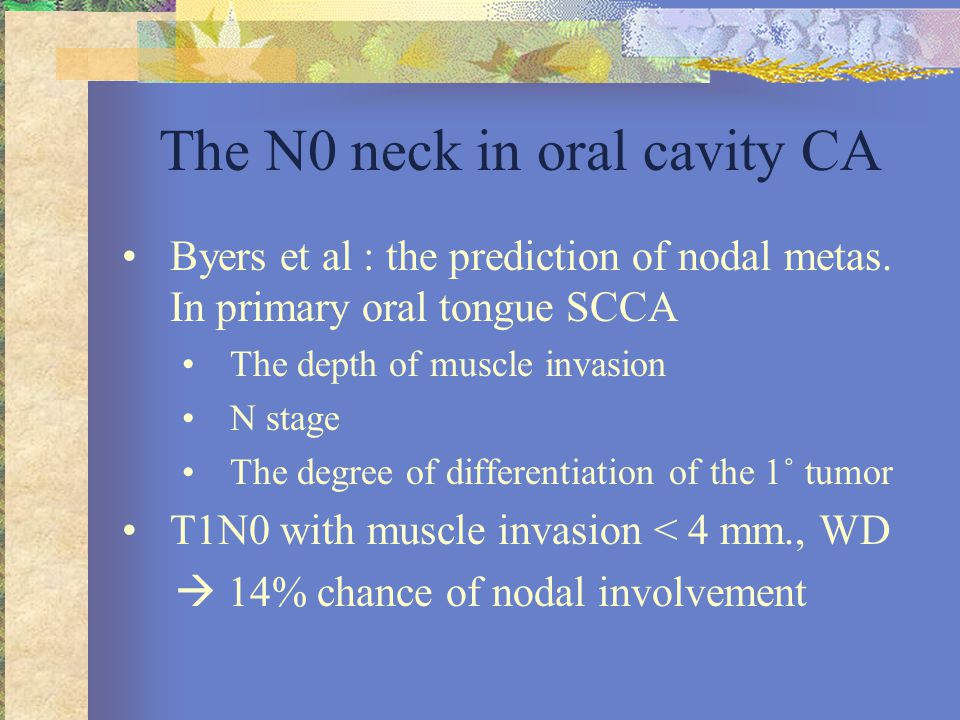 The N0 neck in oral cavity CA