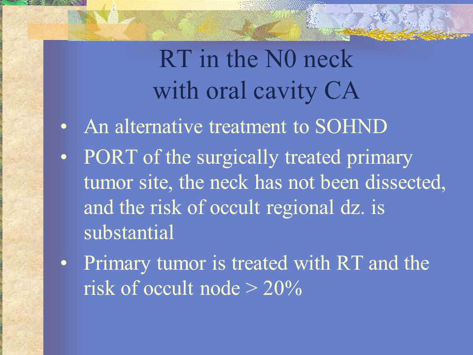 RT in the N0 neck with oral cavity CA