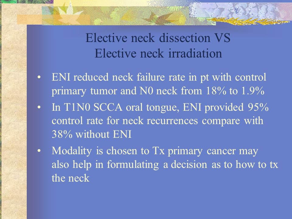 Elective neck dissection VS Elective neck irradiation