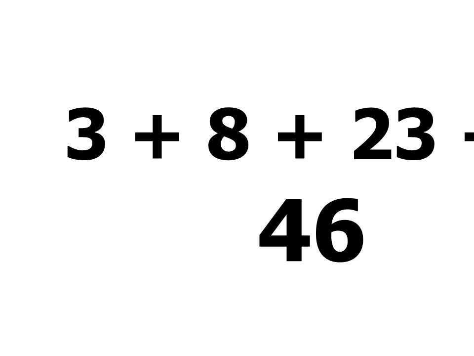 3 + 8 + 23 + 12 = 46