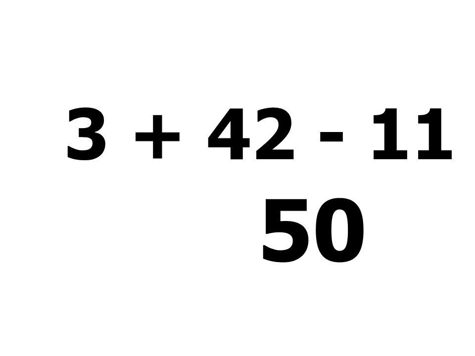 3 + 42 - 11 + 16 = 50