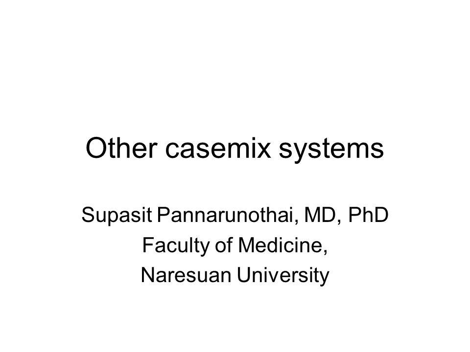 Supasit Pannarunothai, MD, PhD