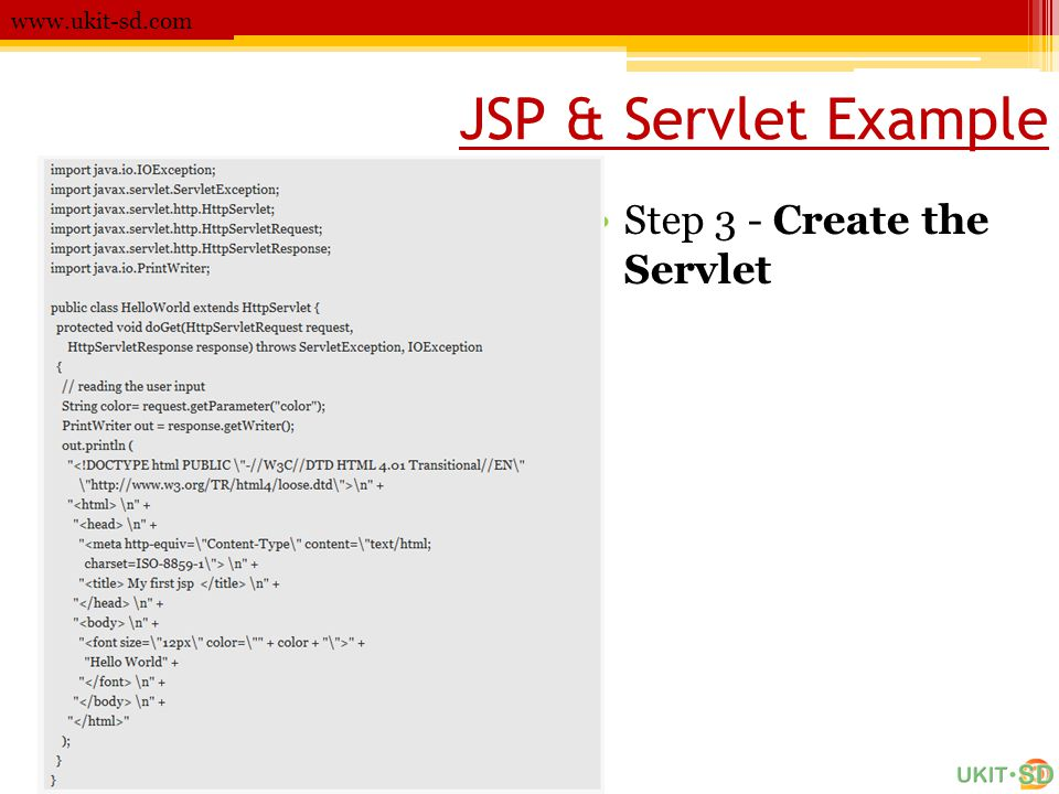 JSP & Servlet Example Step 3 - Create the Servlet