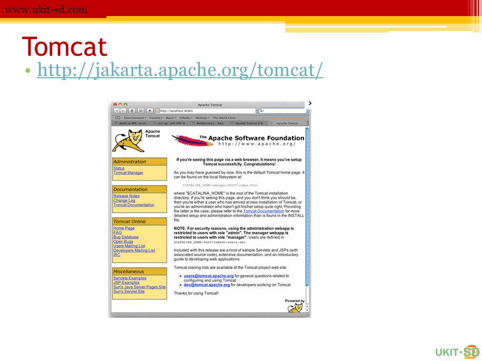 www.ukit-sd.com Tomcat http://jakarta.apache.org/tomcat/