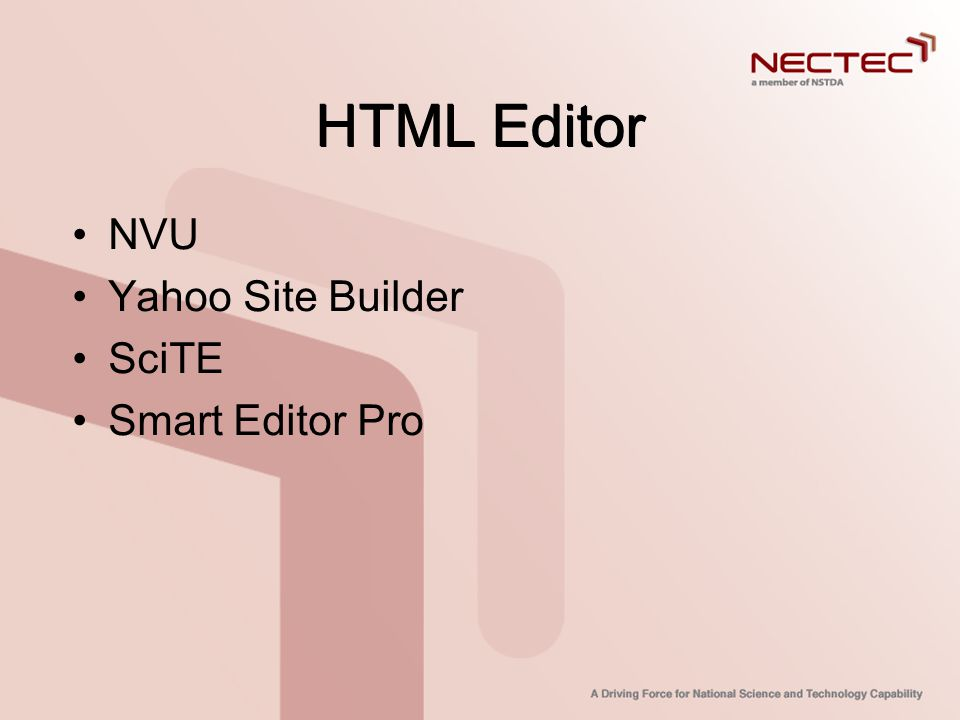HTML Editor NVU Yahoo Site Builder SciTE Smart Editor Pro