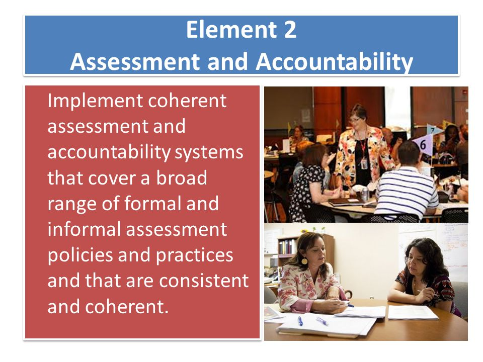 Element 2 Assessment and Accountability