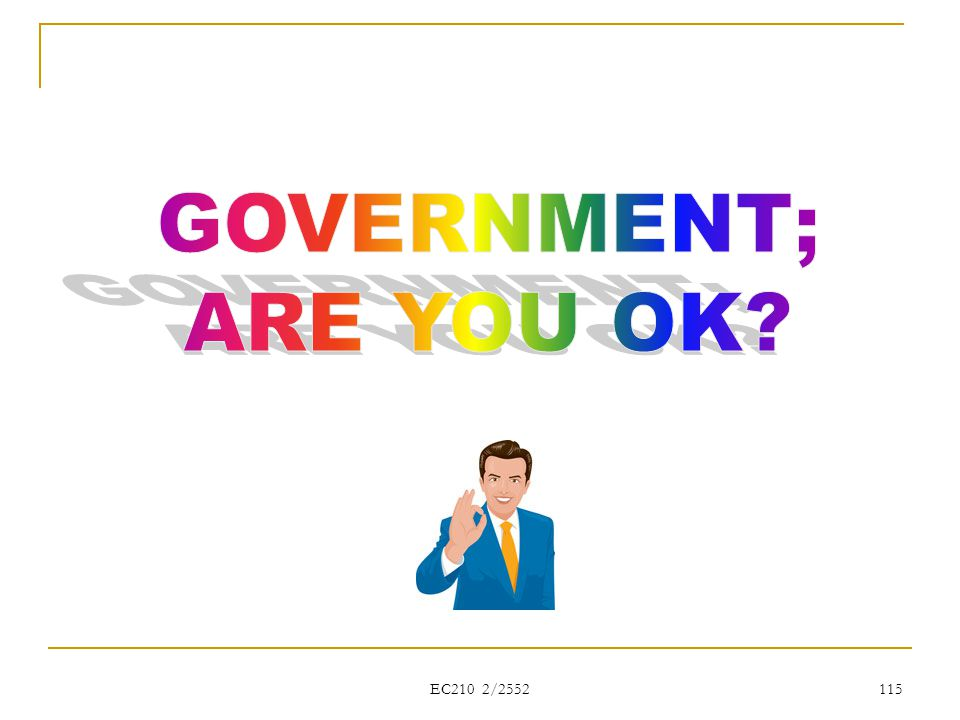 GOVERNMENT; ARE YOU OK EC210 2/2552