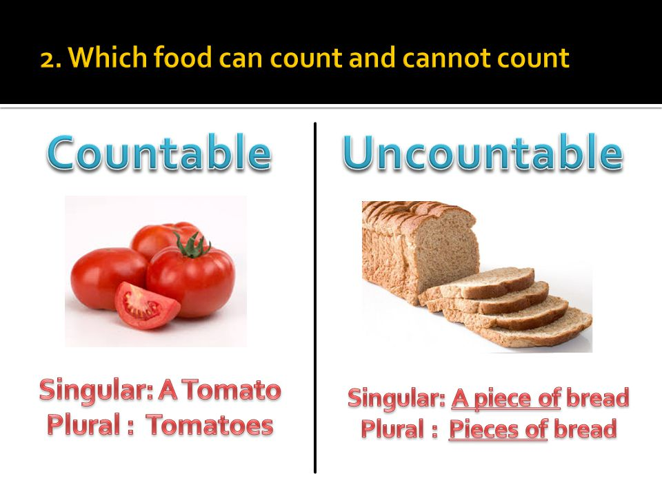 2. Which food can count and cannot count