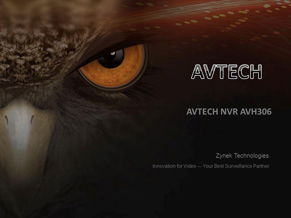 AVTECH AVTECH NVR AVH306 Zynek Technologies