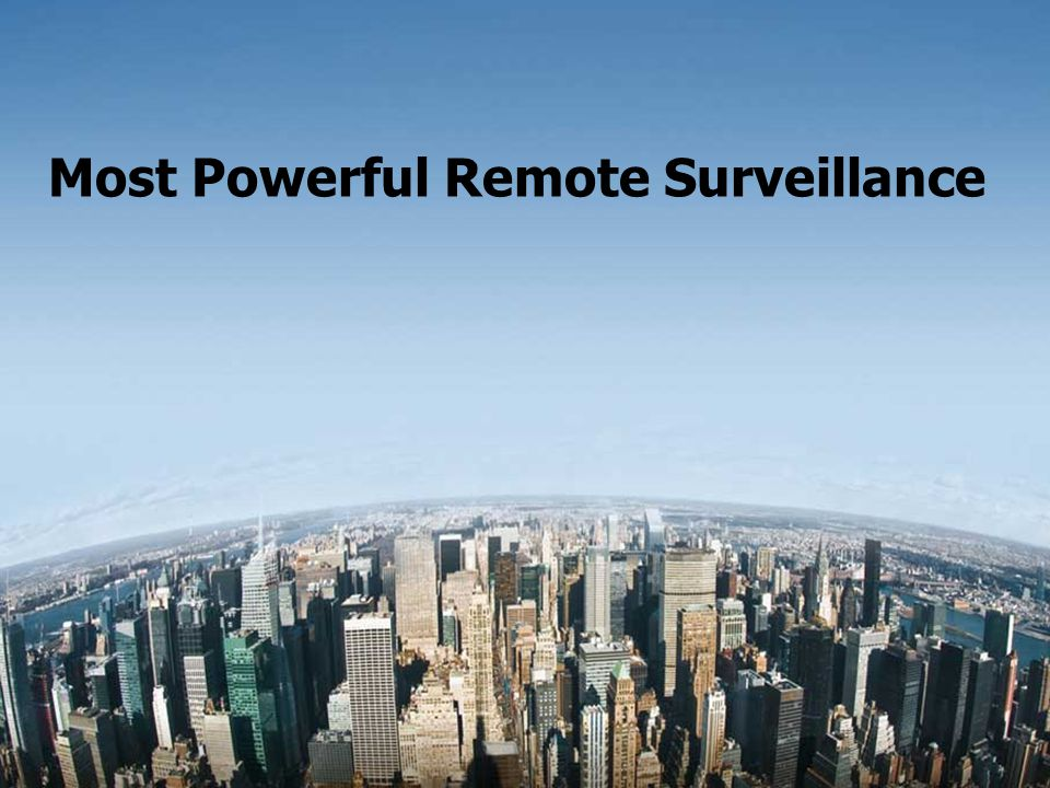 Most Powerful Remote Surveillance