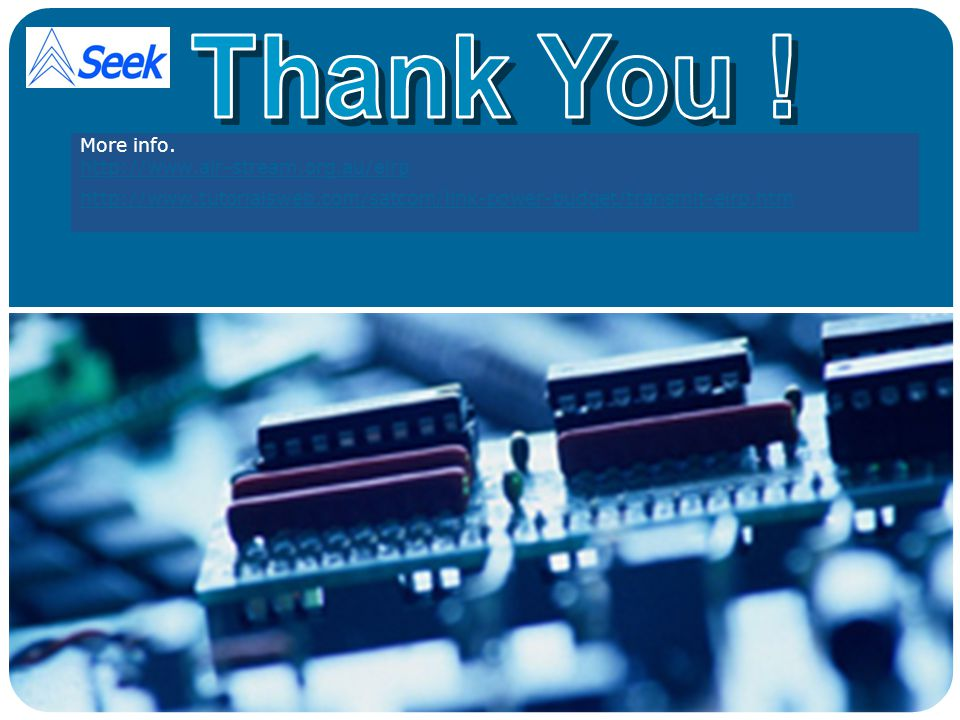 Thank You ! More info.