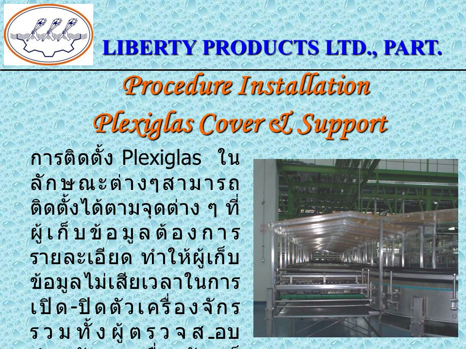 Procedure Installation Plexiglas Cover & Support