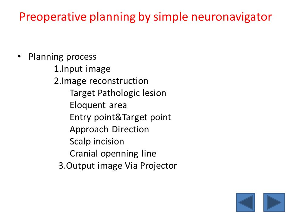 Preoperative planning by simple neuronavigator