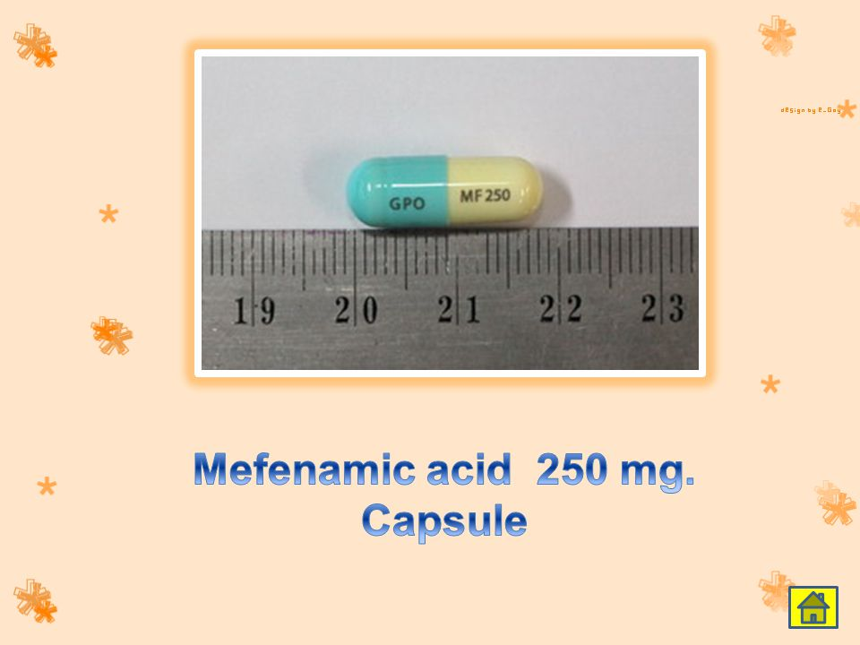 Mefenamic acid 250 mg. Capsule