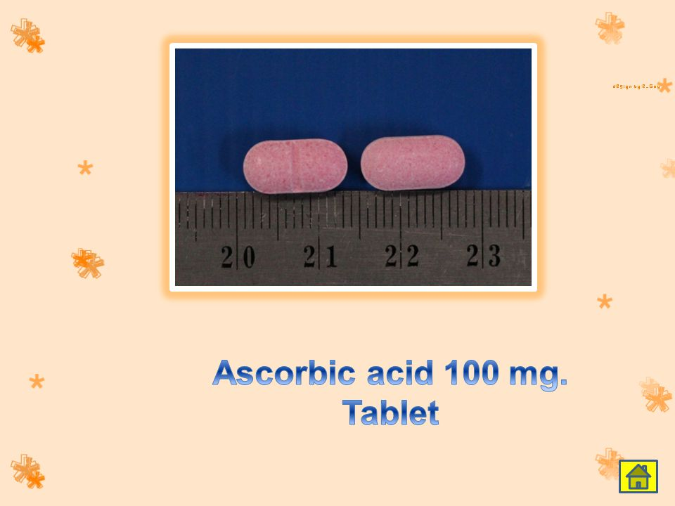Ascorbic acid 100 mg. Tablet