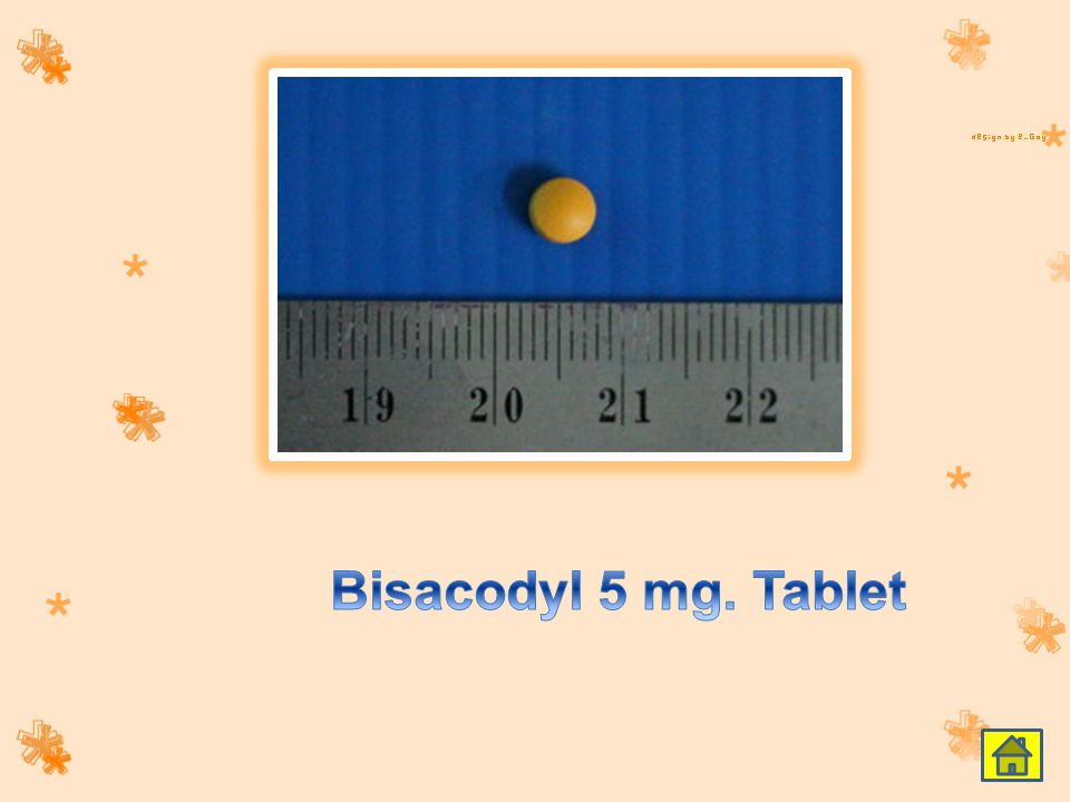 Bisacodyl 5 mg. Tablet