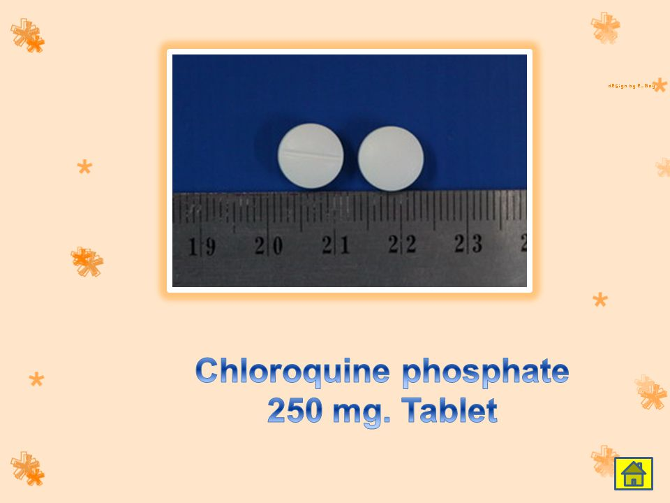 Chloroquine phosphate 250 mg. Tablet