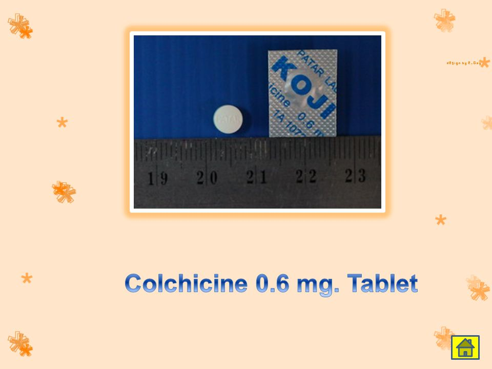 Colchicine 0.6 mg. Tablet