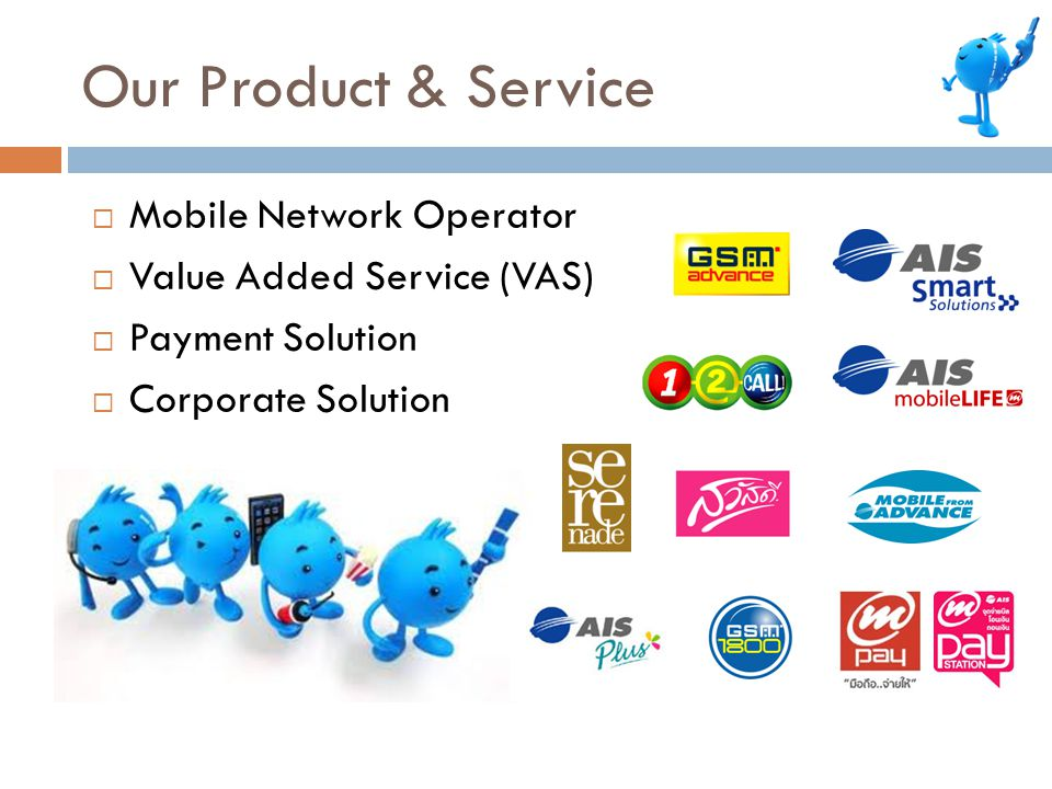 Our Product & Service Mobile Network Operator