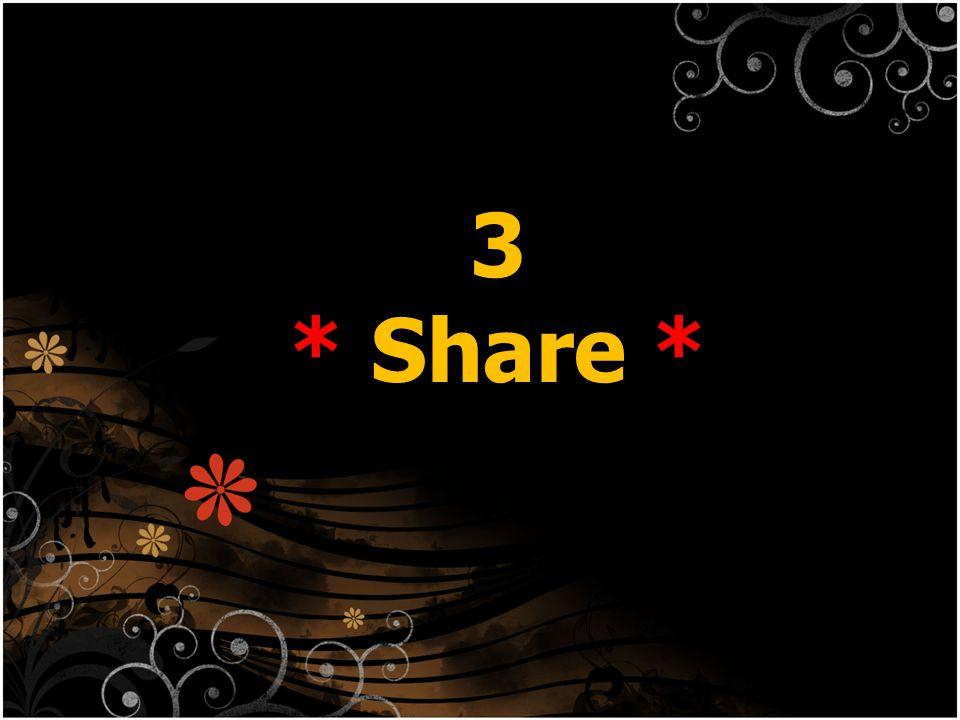 3 * Share * … แบบนี้ …