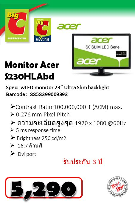 5,290 Monitor Acer S230HLAbd Contrast Ratio 100,000,000:1 (ACM) max.