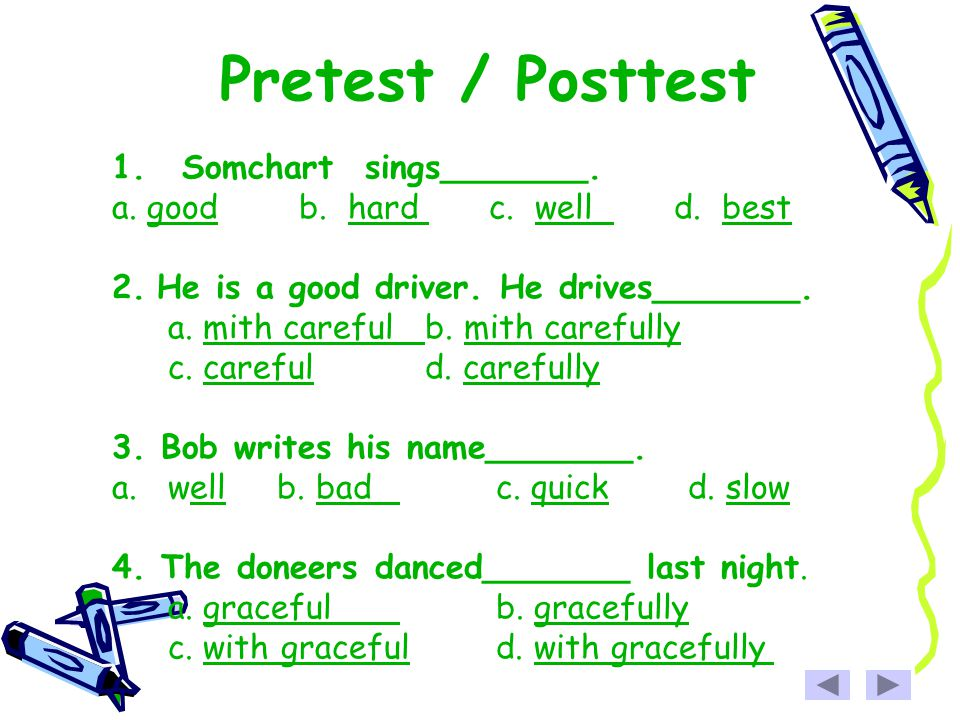 Pretest / Posttest Somchart sings_______.