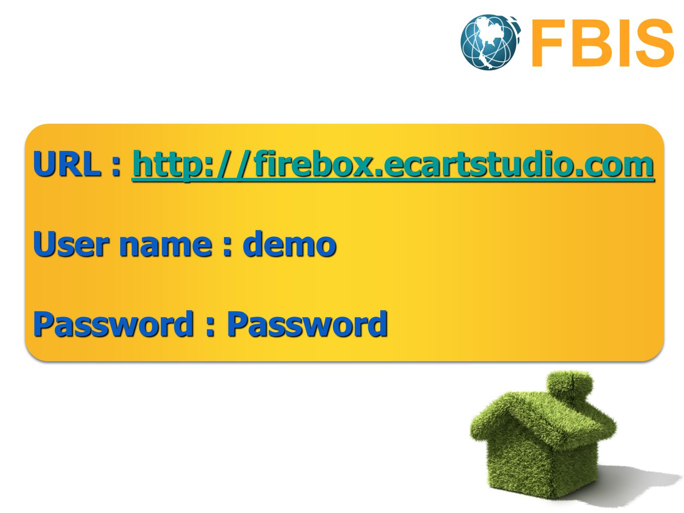 FBIS URL : http://firebox.ecartstudio.com User name : demo